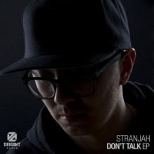 Stranjah - Don't Talk