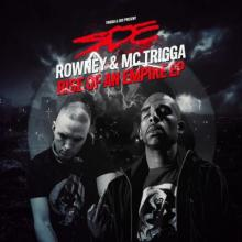 Rowney & Trigga - Rise Of An Empire