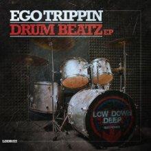 Ego Trippin - Drum Beatz