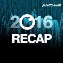 VA - Fokuz Recordings - 2016 Recap (2016) [FLAC]