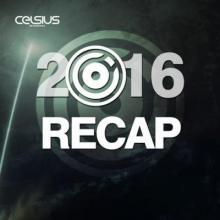 VA - Celsius Recordings: 2016 Recap (2016) [FLAC]
