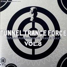 VA - Tunnel Trance Force Vol.8 (1999) [FLAC]