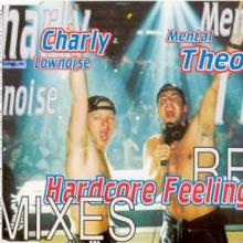 Charly Lownoise & Mental Theo - Hardcore Feelings (Remixes) (1996) [FLAC]