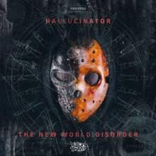 Hallucinator - The New World Disorder (2015) [FLAC]