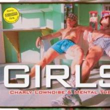 Charly Lownoise & Mental Theo - Girls (2000) [FLAC]