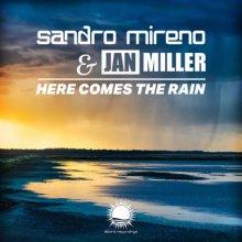 Sandro Mireno & Jan Miller - Here Comes The Rain (2021) [FLAC]