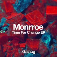 Monrroe - Time For Change EP (2016) [FLAC]