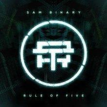 Sam Binary - Rule Of Five