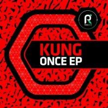Kung - Once EP
