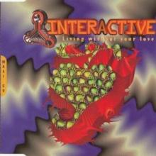 Interactive - Living Without Your Love (1995) [FLAC]