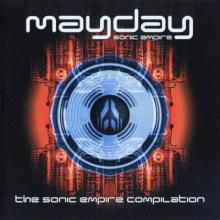 VA - Mayday - The Sonic Empire Compilation