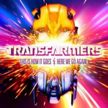 Transfarmers - This Is How It Goes  Here We Go Again! (2012) [FLAC]