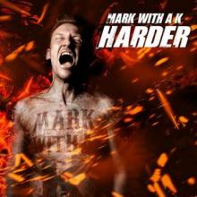 Mark With A K - Harder (2010) [FLAC]