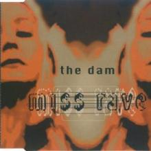 The Dam - Miss Rave (1995)