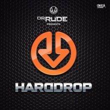 Dr Rude - Hard Drop (2015) [FLAC]