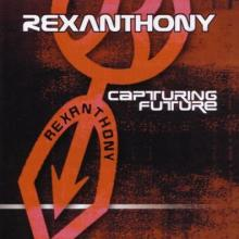 Rexanthony - Capturing Future (2003) [FLAC]