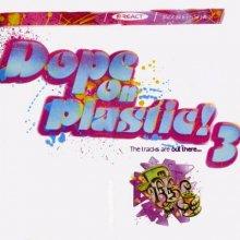VA - Dope On Plastic 3 (1996) [FLAC]