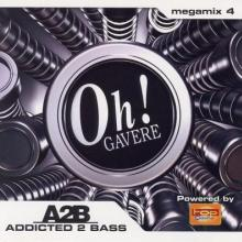 VA - The Oh! Addicted 2 Bass Megamix 4 (2007) [FLAC]