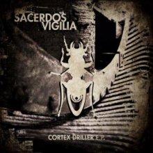 Sacerdos Vigilia - Cortex Driller (2013) [FLAC]