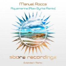 Manuel Rocca - Aquamarine (Alex Byrka Remix) (2021) [FLAC]