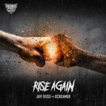 Javi Boss & Xcreamer - Rise Again (2021) [FLAC]