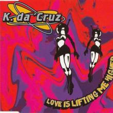 K. Da Cruz - Love Is Lifting Me Higher (1995) [FLAC]