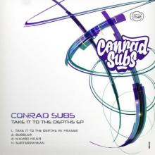 Conrad Subs - Take It To The Depths EP (2021) [FLAC]