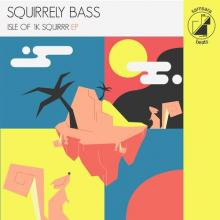 Squirrely Bass - Isle Of 1K Squirrr (2020) [FLAC]