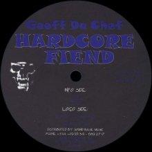 Geoff Da Chef - Hardcore Fiend (1997) [FLAC]