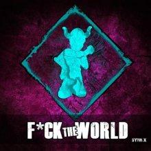 Sytri-X - F*ck The World (2021) [FLAC]