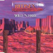 Rednex - Wild N Free (1995) [FLAC]