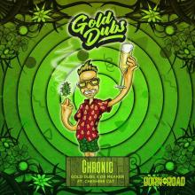 Gold Dubs & Dr Meaker & Cheshire Cat - Chronic (2020) [FLAC]
