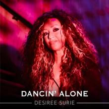 Desiree Surie - Dancin Alone (2021) [FLAC]