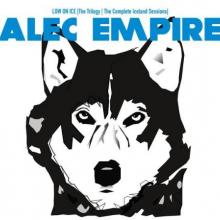 Alec Empire - Low On Ice - The Trilogy - The Complete Iceland Sessions (2020) [FLAC]