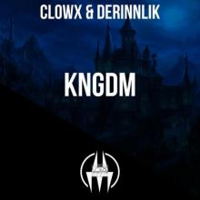 Clowx & Derinnlik - KNGDM (2020) [FLAC]