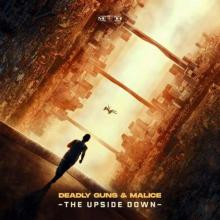 Deadly Guns & Malice - The Upside Down (2021) [FLAC]