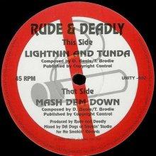 Rude And Deadly - Lightnin And Tunda / Mash Dem Down (1995) [FLAC]