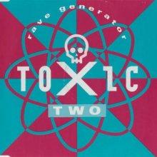 Toxic Two - Rave Generator (1992) [FLAC]