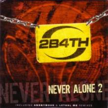 2 Brothers On The 4th Floor - Never Alone 2 (2007) [FLAC]