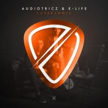 Audiotricz & E-Life - Supersonic (2019) [FLAC]