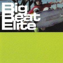 VA - Big Beat Elite (1997) [FLAC]