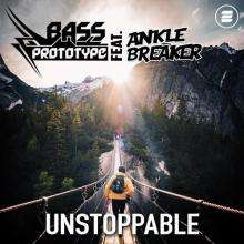 Bass Prototype & Anklebreaker - Unstoppable (2020) [FLAC]
