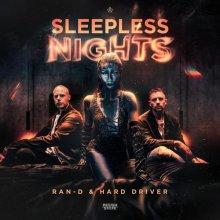 Ran-D & Hard Driver - Sleepless Nights (2020) [FLAC]
