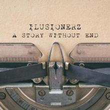 Ilusionerz - A Story Without End (2021) [FLAC]