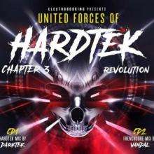 Electrobooking Presents United Forces Of Hardtek Chapter 3 Revolution