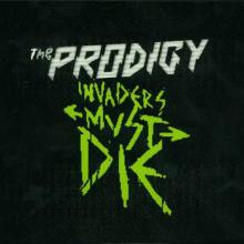 The Prodigy - Invaders Must Die (Special Edition) (2009) [FLAC]
