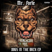 Mr. Forte - Dogs In The Back Ep (2020) [FLAC]