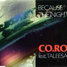 Co.Ro. feat. Taleesa - Because The Night (1992) [FLAC]