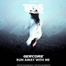 Gercore - Run Away With Me (2020) [FLAC]