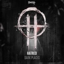 Hatred - Dark Places (2020) [FLAC]